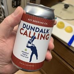 2020 43/366 2/12/2020 WEDNESDAY - DUNDALK CALLING DOUBLE IPA - Key Brewing Company Dundalk Maryland