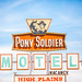 Lying Dog Faced Pony Soldier Motel