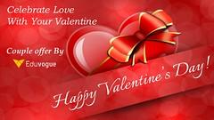Celebrate Love with your valentine - Eduvogue (ankitakangi8) Tags: valentine valentineday couple coupleoffer offer love passion motivate eduvogue true bae truelove enjoy today program digitalmarketing