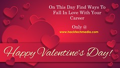 Fall in love with your career on this valentine day-hacktechmedia (hacktechmegh) Tags: valentine valentineday couple coupleoffer offer love passion motivate hacktechmedia true truelove enjoy today program digitalmarketing