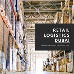 retail logistics dubai (timeglobalshippingofficial) Tags: 3pl warehousing services dubai custom clearance global shipping procedure retail logistics solutions ocean service cargo agent air top runners freight free zone import car export from road transport gcc countries