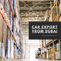 Car Export from Dubai (timeglobalshippingofficial) Tags: 3pl warehousing services dubai custom clearance global shipping procedure retail logistics solutions ocean service cargo agent air top runners freight free zone import car export from road transport gcc countries