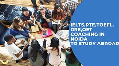 Best IELTS Coaching in Noida and Greater Noida | Gsa Overseas (overseasgsa) Tags: best ielts coaching noida greater