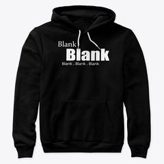 Blank 2 (Trashy_designs) Tags: tshirt tanktop hoodie clothing clothes black blackandwhite fashion