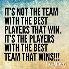 ❝ It's not the team with the best players that win… (iQuotes) Tags: quotes iquotes sayings inspirationalquotes lifequotes lovequotes positivequotes wisdom motivational motivation life love inspirational inspiration positive quote vibes notes selfnote