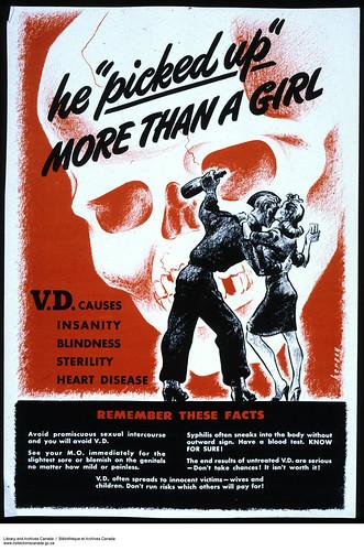 """""""He 'picked up' more than a girl""""—poster for soldiers on the dangers of venereal diseases / Il a « ramené » plus qu'une fille – Affiche à l'intention des soldats sur les dangers des maladies vénériennes"""