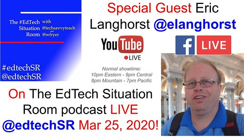 Guest @elanghorst on @edtechSR 25 March 2020 by Wesley Fryer, on Flickr