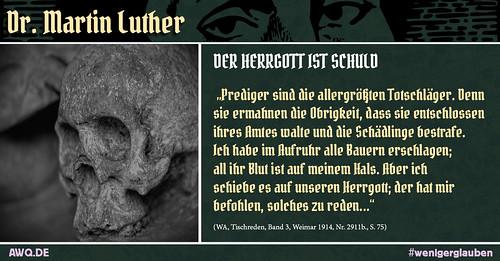 Wer ist Luther? (25) - Der Herrgott ist schuld