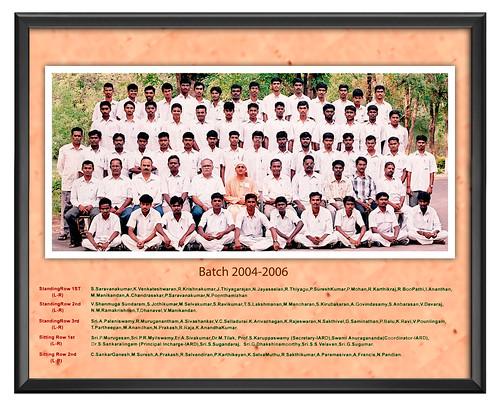 Batch 2004-2006 - IARD, Coimbatore
