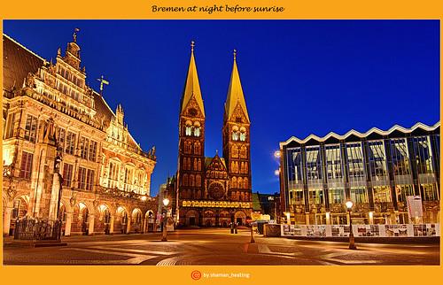 Bremen bei Nacht vor Sonnenaufgang/Bremen at night before sunrise/不来梅在日出前的晚上/بريمن ليلا قبل شروق الشمس