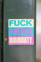 Fuck Herd Immunity