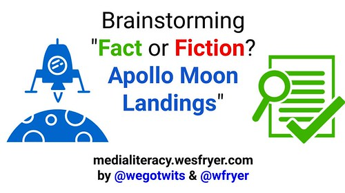"Brainstorming ""Fact or Fiction? Apollo Moon Landings by Wesley Fryer, on Flickr"