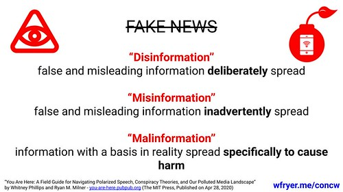 Disinformation, Misinformation and Malinformation in by Wesley Fryer, on Flickr