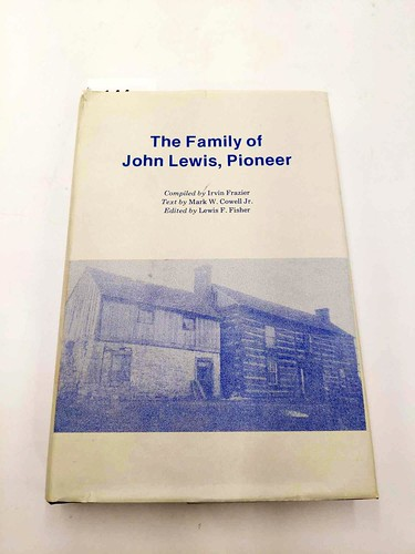 The family of John Lewis, pioneer compiled by Irvin Frazier text by Mark W Caldwell Jr edited by Louis F Fisher ($116.28)