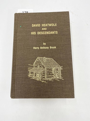 David Heatwole and his descendants by Harry Anthony Brunk ($143.64)