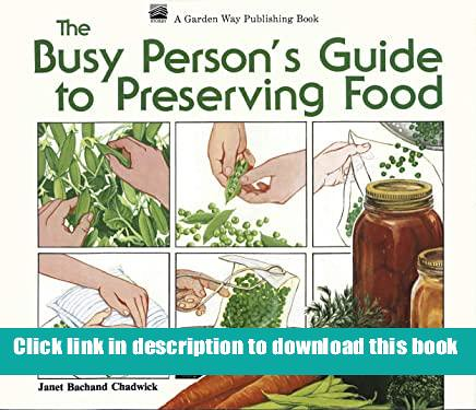 'Read_online' The Busy Person039s Guide to Preserving Food review