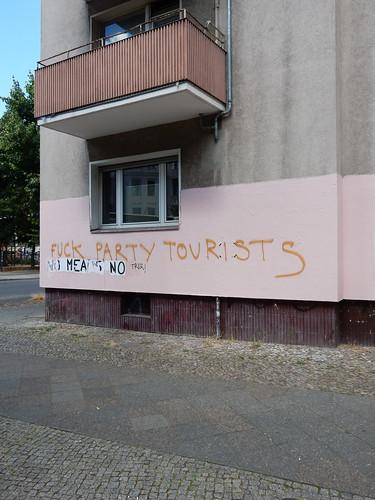 Fuck party tourists   No means no