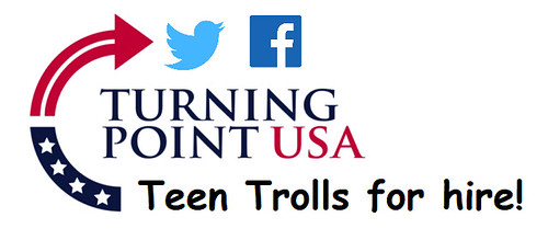 Turning Point USA: Teen Trolls for Hire