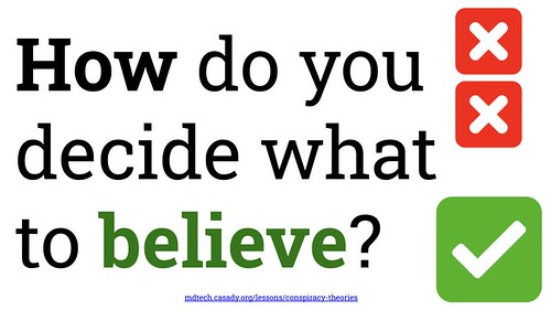 How do you decide what to BELIEVE? by Wesley Fryer, on Flickr