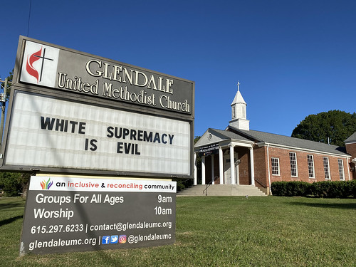 White supremacy is evil   | Glendale United Methodist Church - Nashville Sign