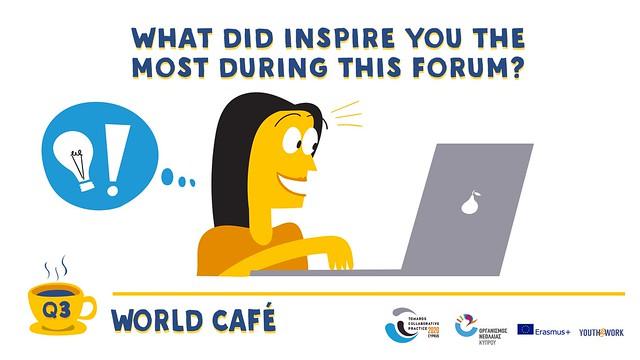 world café q3 - inspire
