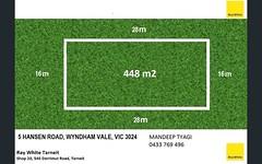 5 HANSEN ROAD, Wyndham Vale VIC