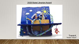 "Travis K. ""Kraken Attack"" - 2020 State Librarian Award by"