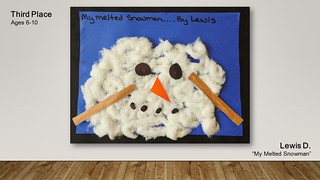 """Lewis D. """"My Melted Snowman"""" - Third Place Ages 6-10 by"""