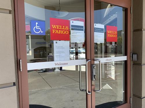 COVID Closed Wells Fargo