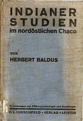 Indianerstudien im nordöstlichen Chaco : Forschungen zur Völkerpsychologie und Sociologie (Baldus 1931)