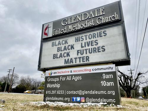 Black-Histories-Lives-Futures-Matter-Glendale-United-Methodist-Church-Nashville-Sign