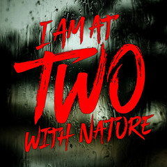 I am at two with nature