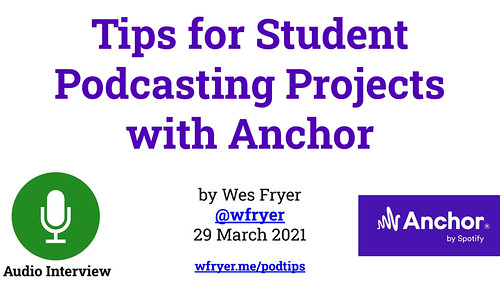 Tips for Student Podcasting Projects with Anchor