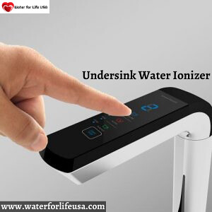 Get The Best Undersink Water Ionizer