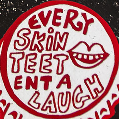 Every Skin Teet Ent A Laugh
