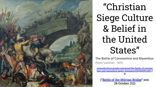 Christian Siege Culture & Belief in the United States by Wesley Fryer, on Flickr