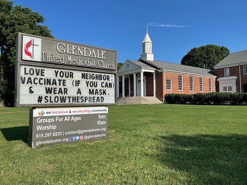Love Your Neighbor: Vaccinate (If You Can) and Wear a Mask. Stop the Spread. - Outdoor Sign at Glendale United Methodist Church Nashville TN UMC