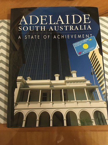 Cover of 'Adelaide South Australia - a State of Achievement'